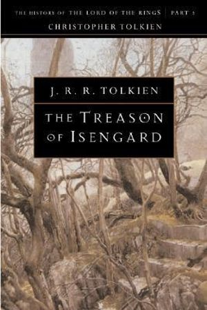 The-Treason-of-Isengard-By-J-R-R-Tolkien-NEW