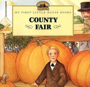 County Fair : Adapted from the Little House Books by Laura Ingalls Wilder - Laura Ingalls Wilder