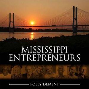 Mississippi Entrepreneurs - Polly Dement