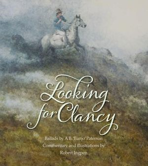 Looking for Clancy - A.B. Paterson