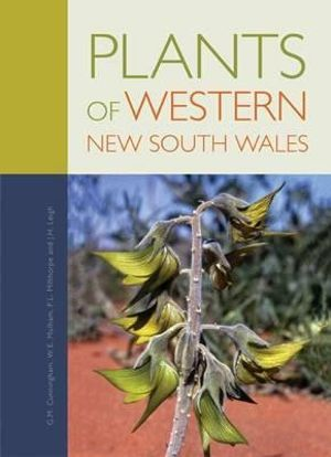 Plants of Western New South Wales - G.M. Cunningham