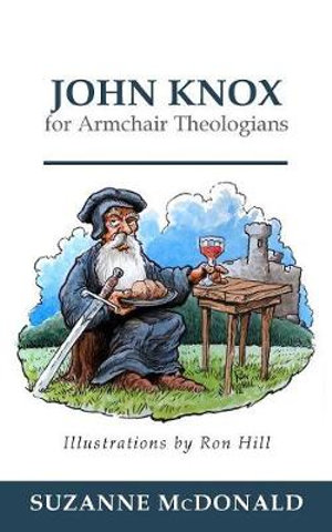 http://covers.booktopia.com.au/big/9780664236694/john-knox-for-armchair-theologians.jpg