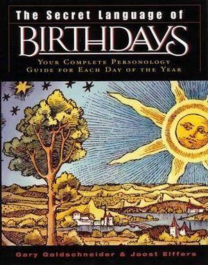 The Secret Language of Birthdays - Gary Goldschneider