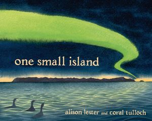 One Small Island : The Story of Macquarie Island - Alison Lester