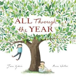 All Through The Year - Jane Godwin
