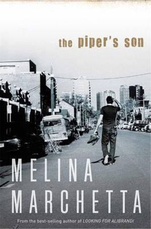 The Piper's Son - Melina Marchetta