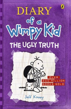 The Ugly Truth : Diary of a Wimpy Kid : Book 5 - Jeff Kinney