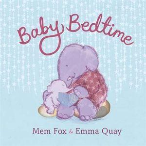 Baby Bedtime - Mem Fox