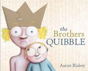 The Brothers Quibble - Aaron Blabey