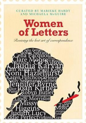 Women of Letters : Reviving the lost art of correspondence - Michaela McGuire