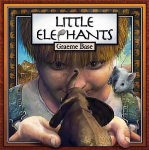 Little Elephants - Graeme Base