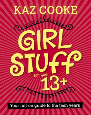 Girl Stuff : Latest Edition - Kaz Cooke