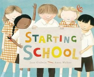 Starting School - Jane Godwin