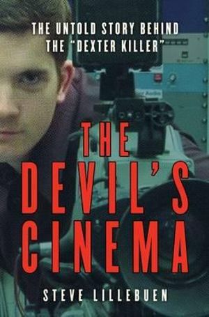 The Devil's Cinema - Steve Lillebuen