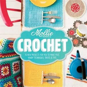 Mollie Makes Crochet - Mollie Makes