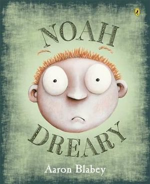 http://covers.booktopia.com.au/big/9780670077182/noah-dreary.jpg