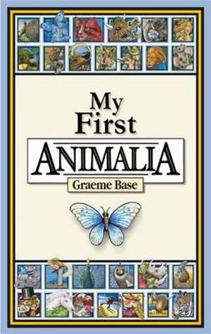 My First Animalia - Graeme Base