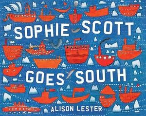 Sophie Scott Goes South - Alison Lester