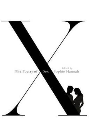 The Poetry of Sex - Sophie Hannah