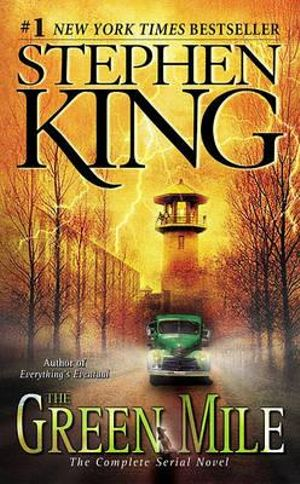 The Green Mile : The Complete Serial Novel - Stephen King