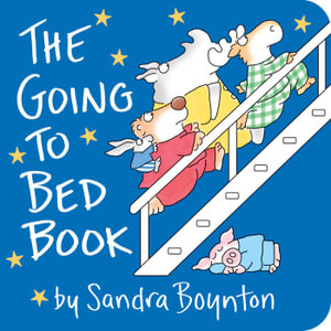The Going to Bed Book : Boynton on Board - Sandra Boynton