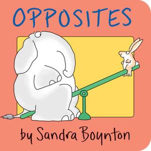 Opposites : Boynton on Board - Sandra Boynton