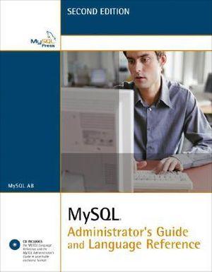 MySQL Administrator's Guide Mysql Ab