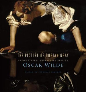 The picture of dorian gray an annotated uncensored edition oscar