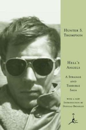 Hell's Angels : Hell's Angels - Hunter S. Thompson