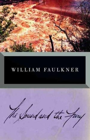 The Sound and the Fury : The Corrected Text - William Faulkner