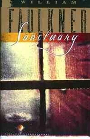 Sanctuary : The Corrected Text - William Faulkner