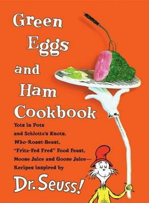 Green Eggs and Ham Cookbook - Dr. Seuss