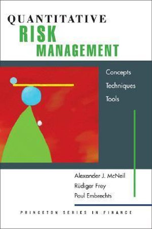 Quantitative Risk Management : Concepts, Techniques and Tools - Alexander J. McNeil