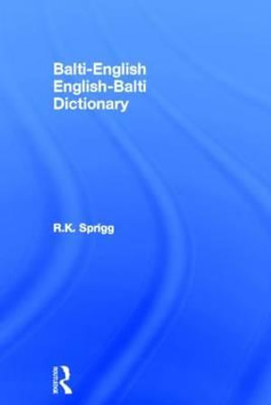 Balti-English/English-Balti Dictionary - R.K. Sprigg