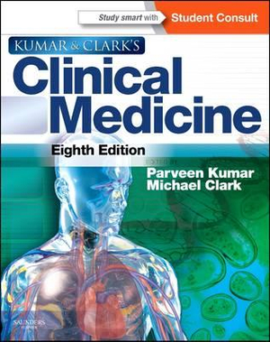 Kumar and Clark's Clinical Medicine : With STUDENTCONSULT Online Access: 8th edition, 2012 - Parveen Kumar