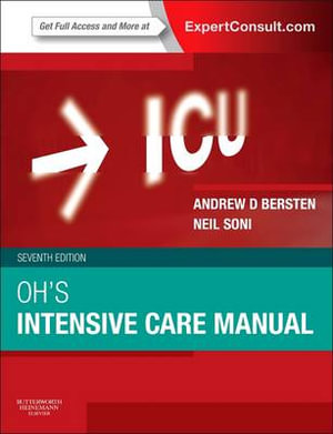 Oh's Intensive Care Manual - Andrew D. Bersten