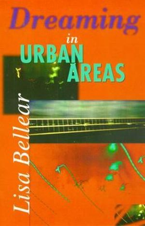 Dreaming in Urban Areas : Black Australian Writers - Lisa Bellear