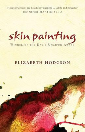 Skin Painting : Black Australian Writing - Elizabeth Hodgson