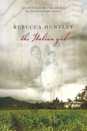 The Italian Girl  - Rebecca Huntley