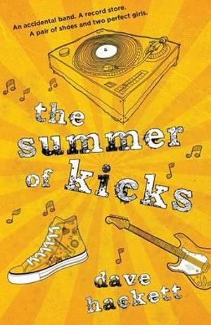 The Summer of Kicks - Dave Hackett