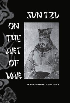 The Art of War: The oldest military treatise in the world Sun-Tzu and Lionel Giles