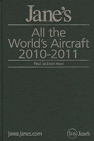 Jane's All the World's Aircraft 2010/2011 : Jane's All the World's Aircraft - Paul A. Jackson