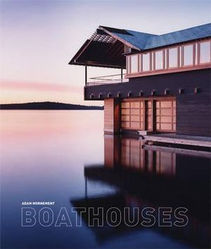 Boathouses - Adam Mornement