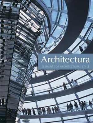 Architectura : Elements of Architectural Style - Miles Lewis