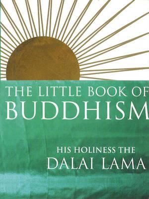 The Little Book of Buddhism - Dalai Lama XIV