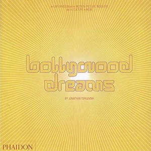 Bollywood Dreams : An Exploration of the Motion Picture Industry and its Culture in India - Nasreen Munni Kabir