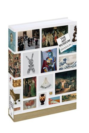 The Art Museum - Phaidon Editors