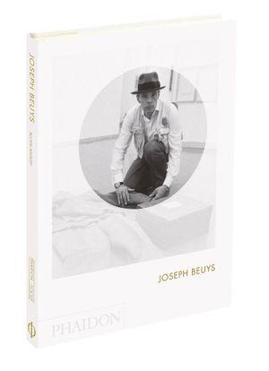 Joseph Beuys : Phaidon Focus - Allan Antliff