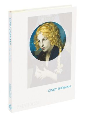 Cindy Sherman : Phaidon Focus - Paul Moorhouse