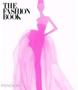 The Fashion Book - Editors of Phaidon